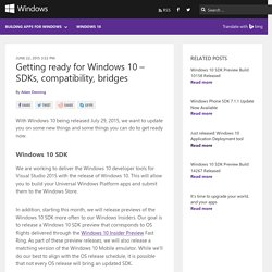 Getting ready for Windows 10 – SDKs, compatibility, bridges