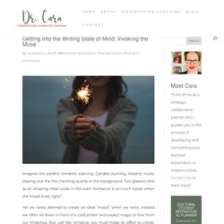 Getting Into the Writing State of Mind: Invoking the Muse