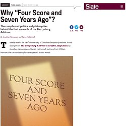"""Gettysburg Address history: Why """"four score and seven years ago""""?"""