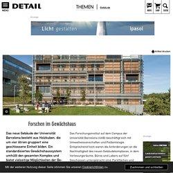 Forschen im Gewächshaus - DETAIL.de - das Architektur- und Bau-Portal