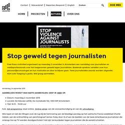 Stop geweld tegen journalisten