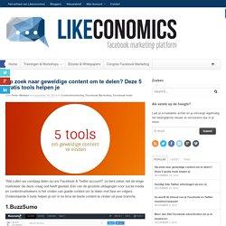Op zoek naar geweldige content om te delen? Deze 5 gratis tools helpen je