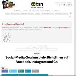 Social-Media-Gewinnspiele: Richtlinien auf Facebook, Instagram und Co.