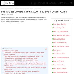 Top 10 Best Geysers in India 2020 - Reviews & Buyer's Guide