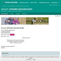 GEZAINCOURT : E.S.A.T. EPSOMS GEZAINCOURT - Etablissement et service d'aide par le travail (ESAT)