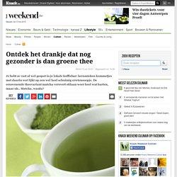 Ontdek het drankje dat nog gezonder is dan groene thee - Culinair