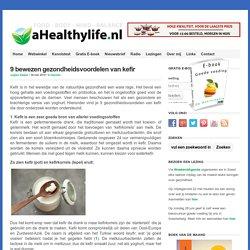 9 bewezen gezondheidsvoordelen van kefir