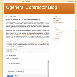 Ggeneral Contractor Blog: Are You Thinking About Bathroom Remodeling