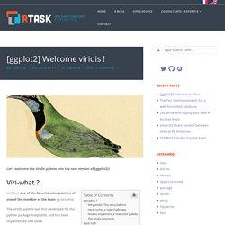 [ggplot2] Welcome viridis ! - (en) The R Task Force