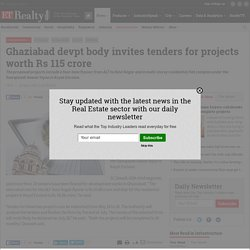 Ghaziabad devpt body invites tenders for projects