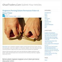 GhaziTraders.Com - Singkatan Penting Dalam Permainan Poker di Dewa Poker