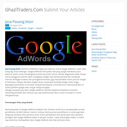 GhaziTraders.Com - Submit Your Articles - Jasa Pasang Iklan
