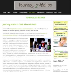 GHB Abuse Rehab – Journey malibu