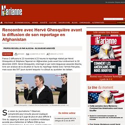 Rencontre avec Hervé Ghesquière avant la diffusion de son reportage en Afghanistan