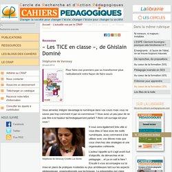 « Les TICE en classe », de Ghislain Dominé