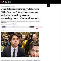 "Jian Ghomeshi's ugly defense: ""She's a liar"" is a too-common refrain heard by women accusing men of sexual assault"
