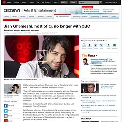 Jian Ghomeshi, host of Q, no longer with CBC - Arts & Entertainment