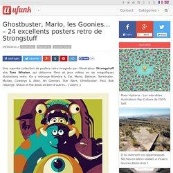 Ghostbuster, Mario, les Goonies… – 24 excellents posters retro de Strongstuff