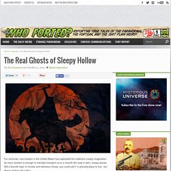 The Real Ghosts of Sleepy Hollow