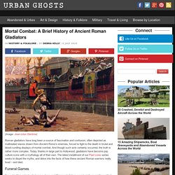 Urban GhostsA Brief History of Ancient Roman Gladiators