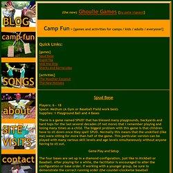 Ghoulie Games = [Camp Fun]