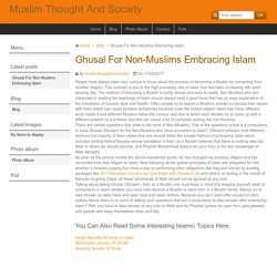 Ghusal For Non-Muslims Embracing Islam