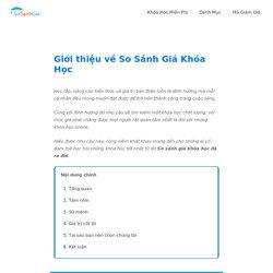 Giới thiệu về website So Sánh Giá Khóa Học