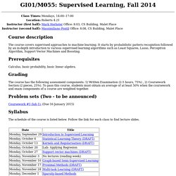 GI01/M055: Supervised Learning, Fall 2014