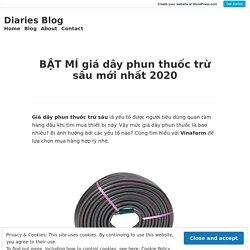 BẬT MÍ giá dây phun thuốc trừ sâu mới nhất 2020 – Diaries Blog