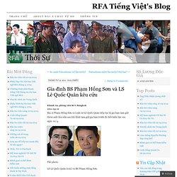 Gia đình BS Phạm Hồng Sơn và LS Lê Quốc Quân kêu cứu