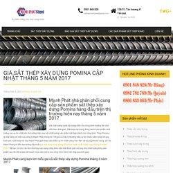 Giá sắt thép xây dựng Pomina cập nhật tháng 5 năm 2017