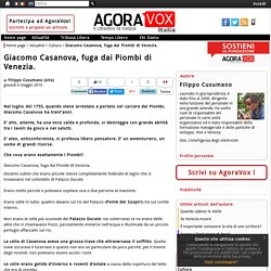 Giacomo Casanova, fuga dai Piombi di Venezia.