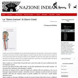 """Le """"Selve d'amore"""" di Gianni Celati"""