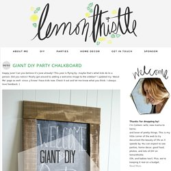 Giant DIY Party Chalkboard - Lemon Thistle
