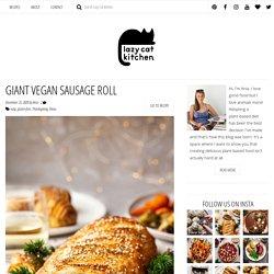 Giant vegan sausage roll