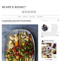Giardiniera Roasted Vegetables - Beard + Bonnet