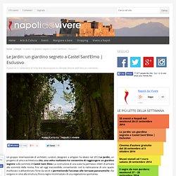 Le Jardin: un giardino segreto a Castel Sant'Elmo