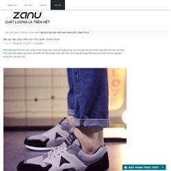 Bộ sưu tập giày thể thao Hàn Quốc Street Style - Giày dép ZANU