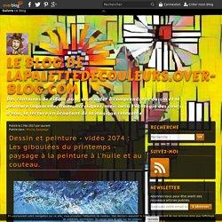 vidéo 2074 : Les giboulées du printemps - paysage à la peinture à l'huile et au couteau.