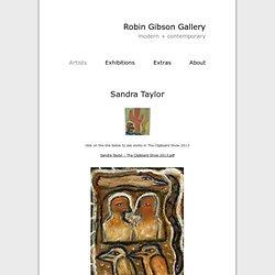 Robin Gibson Gallery: Sandra Taylor