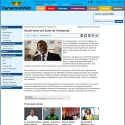 Gicam lance une Ecole de l'entreprise