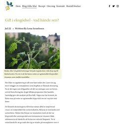 Gift i ekogödsel - vad hände sen? — Odla din egen mat