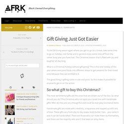 Gift Giving Just Got Easier - AFRK LIFE Super Gifts
