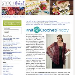 The gift of lace: how to knit comfort shawls