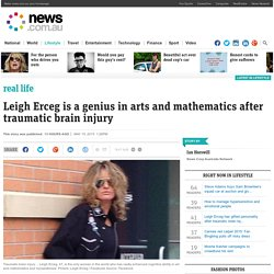 Leigh Erceg has gifted personality after traumatic brain injury