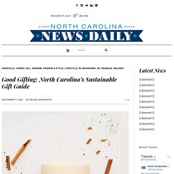 Good Gifting: North Carolina's Sustainable Gift Guide