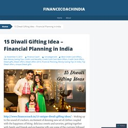 15 Diwali Gifting Idea – Financial Planning in India