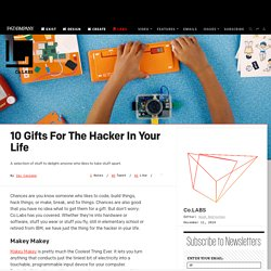 10 Gifts For The Hacker In Your Life