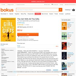 The Girl With All The Gifts - M R Carey - Häftad (9780356500157)