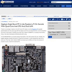 Gigabyte Single Board PC Is Like Raspberry Pi On Steroids With Quad-Core Intel CPU And Dual LAN